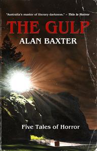 Alan Baxter's THE GULP cover art