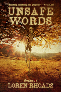 Unsafe Words by Loren Rhoads book cover